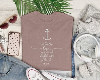 Anchor for the Soul Christian T-Shirt   Women's / Men's Scripture Quote Hebrew 6:19 Hand Drawn Bible Tee Shirt