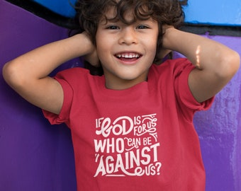 Children's Christian T-Shirt   If God is for us, who can be against us?   Kids Hand-Lettered Scripture Tee - Romans 8:31   Free Shipping