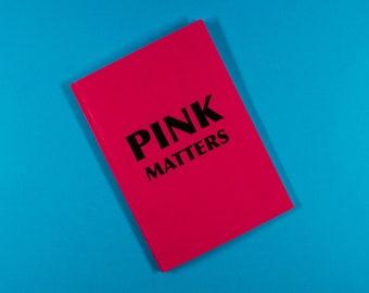 pink matters