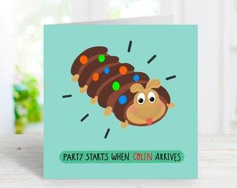 Funny birthday card | Colin caterpillar birthday card | July Birthday card
