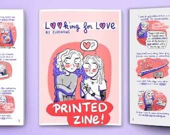 Looking for LOVE - 20 pages illustrated comic book zine print, self love, relationships and growth