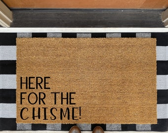 Spanish Doormat, Here For the Chisme, Custom Door Mat, Latina Doormat, Personalized Gift, Home Décor In Spanish, Gifts in Spanish
