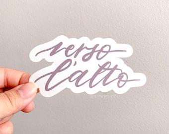 Verso L'alto Weatherproof Matte Sticker | Mauve/Muted purple grey | To the heights | Blessed Pier Giorgio Frassati | Motivation, Uplifting