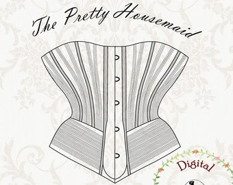1890s Corset Sewing Pattern   The Pretty Housemaid   PDF Digital Vintage Sewing Pattern