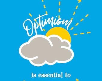 Optimism print on Ultraboard