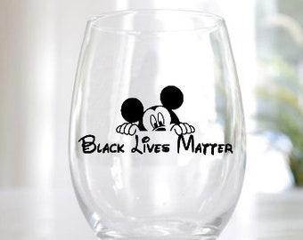 New #BLM MLK Black History Month BLM Black Lives Matter Wine Glass