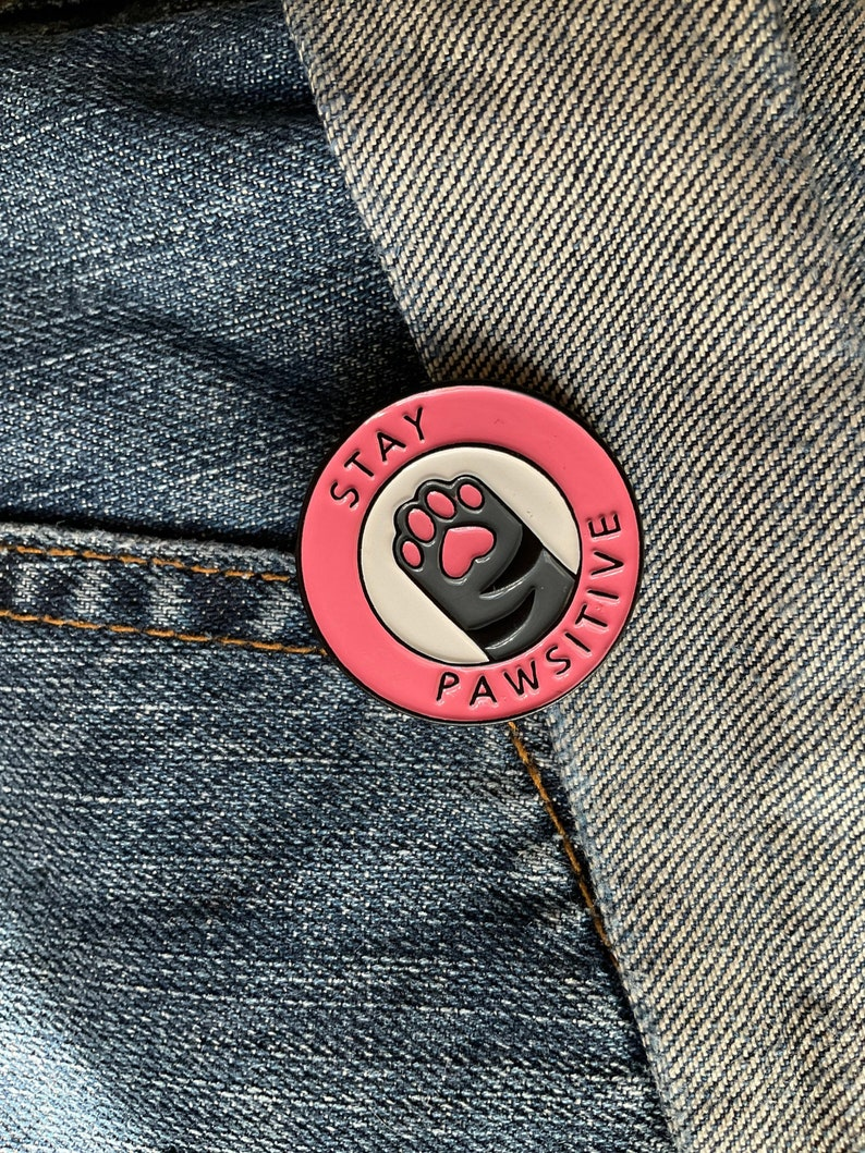 Stay Pawsitive Enamel Pin Stay Positive Paw Double Circle Round Pin