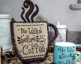 No Talkie Before Coffee/ Coffee, Craft & repeat.