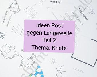 Download Ideen Post gegen Langeweile 2 Thema Knete