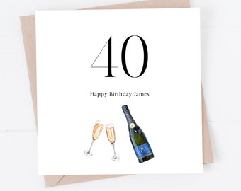 Happy 40th Birthday | 40 personalised birthday card | for him | special son nephew brother friend best mate | champagne celebrate