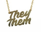 They/Them Gender Affirming Hand Cut Brass or Silver Necklace