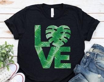 Plant Love T-Shirt for Plant Mom, Plant Dad, Plant Lady, Plant Lover Gift, Monstera Plant Shirt, Botanical Plant Leaf Unisex Plus Size Shirt