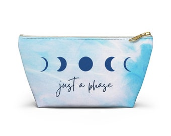 Just A Phase Pouch / Makeup Bag / Cosmetic Bag / Manifestation Pouch / Moon Phases / Manifest / Dream Life / Best Life / Law of Attraction