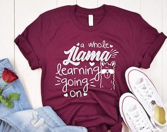 A Whole Llama Learning Going On Shirt, Kindergarten Teacher Shirt, Teacher Shirt, Field Trip Shirts for Teachers, Elementary Teacher Shirt
