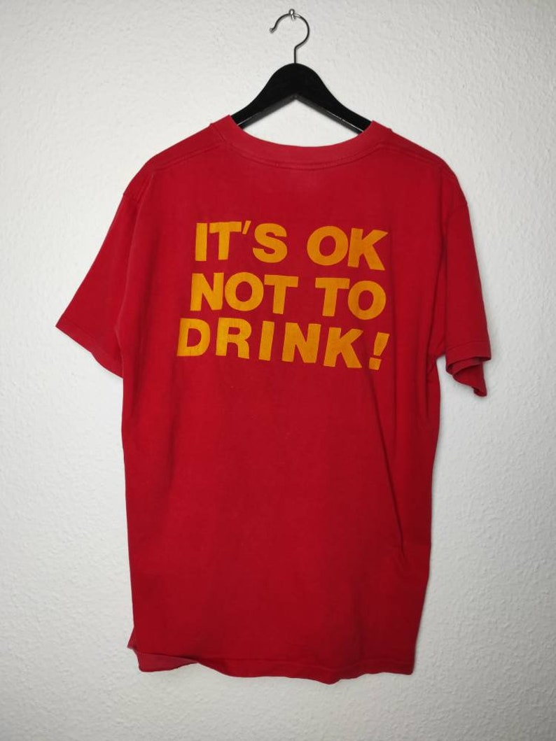 rare vintage 90s It/'s Ok Not To Drink shirt straight edge xxx youyh of today bold project x judge new york hardcore