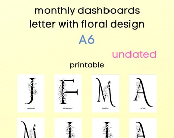 monthly dashboards - undated - A6 - monthly letters - floral design - minimalistic design - for ringbound or discbound planners - printable