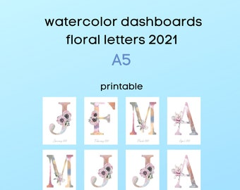monthly dashboards - 2021 - A5 - watercolor letter and floral design - for ringbound planners - printable