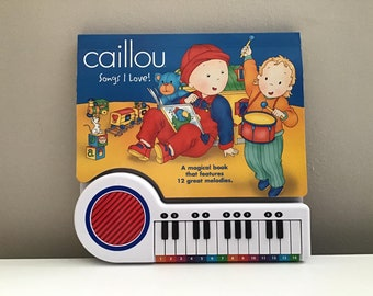 CAILLOU SONGS I Love A Magical Book That Features 12 great melodies - Musical Book - Easy-to-Play Songs and Melodies (Hardcover)