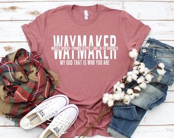 Waymaker Shirt, Christian T-Shirts, Christian Apparel, Christian Tees, Faith Shirt, Religious Clothing, Jesus Clothing, Grace, Bible verse