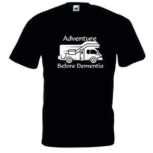 Adventure Before Dementia Caravan T-SHIRT Camper Tee Top Funny birthday gift