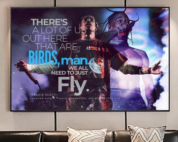 Travis Scott | Hip Hop Rapper BIRDS Motivation - Astroworld Canvas Print | Travis Scott Printed HD Canvas | College Dorm Party Art Decor