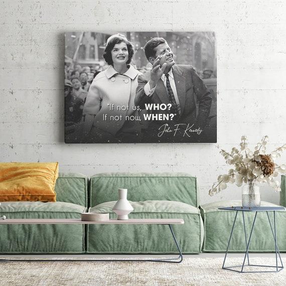 QUOTATION ART - PRESIDENT Art – Motivation John F Kennedy Quotes Art - Black White Art - Canvas Print Framed Wall Art - Jfk Pres. Kennedy