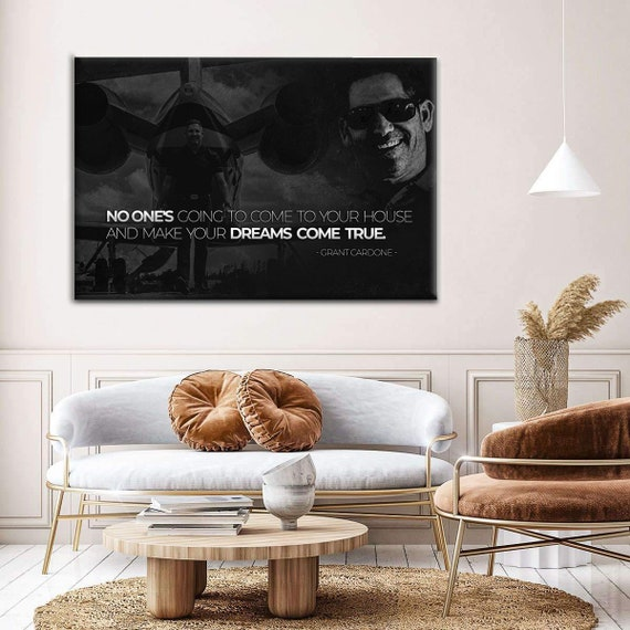 Grant Cardone Motivational Wall Art | Quotation Art | Large Canvas | Poster Motivation | Inspiration Poster | Canvas, Framed Ready-To-Hang