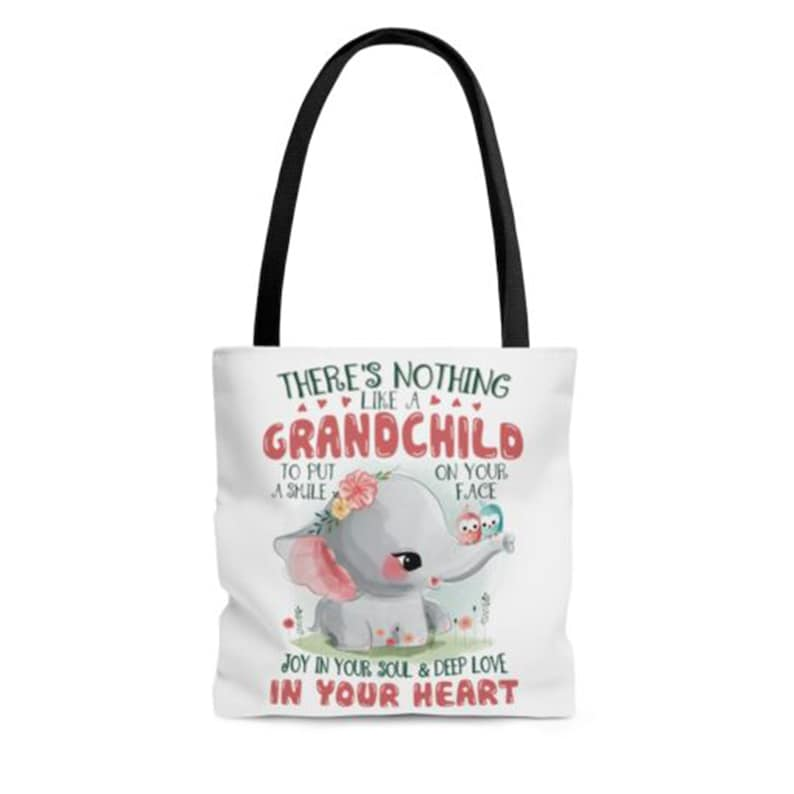 There\u2019s Nothing Like a Grandchild to Put a Smile on Your Face Elephant All Over Print Tote Bag \u2013 Reusable Bag