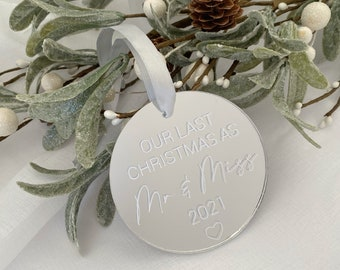Our Last Christmas as Mr & Miss 2021   Christmas Tree Decoration   Mirrored Perspex Bauble   Silver Gold   Christmas   Engaged   Fiancé