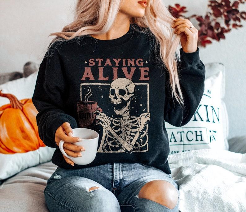 Staying Alive Halloween Sweatshirt Halloween Shirt Fall image 0