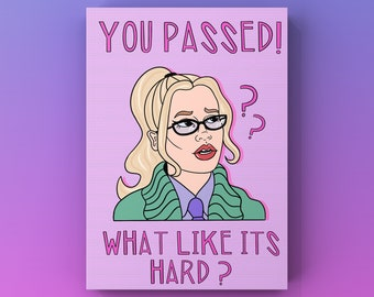 Elle Woods 'Like its Hard' Legally Blonde Congratulations you passed Achievement Exam Greetings card perfect for students.