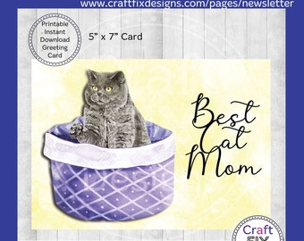 Best Cat Mom Greeting Card, Printable Grey Cat Mother's Day Card 5x7, Instant Download, Watercolor Card, Digital Download Card, Gray Cat