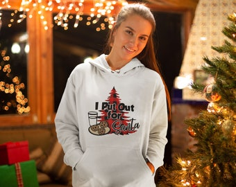 I Put Out For Santa Hoodie, Adult Unisex Funny Christmas Hoodie
