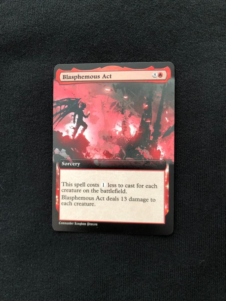 Blasphemous Act Custom mtg BT Style Custom Proxy Card