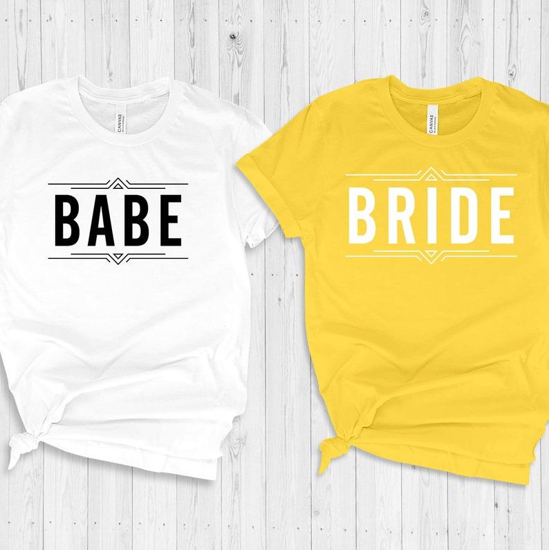 Babe T-shirt.Bride Shirt.Bachelorette Party.UNISEX TSHIRTS Bride to be.Wedding.Bridal Shower.Bridal Party.Engagement.Gift.Honeymoon.