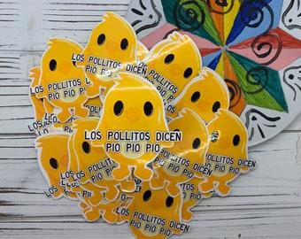 Los Pollitos Dicen Pio Pio Pio, Handmade Glossy Sticker