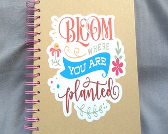 Bloom Where You Are Planted Garden Planner