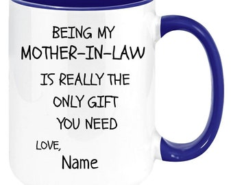 PERSONALIZED best mother-in-law coffee mugs from child . 11 oz High Quality And Memorable Keepsake Gift From Anyone.11ozTT