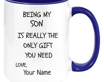 PERSONALIZED gift for son coffee 11 oz mug. High Quality And Memorable Keepsake Gift From parent11ozTT