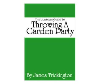 """PREORDER """"Ultimate Guide to Throwing a Garden Party"""" by James Trickington (The Office) Quotes on Every Page — Will Ship November 5th, 2021"""