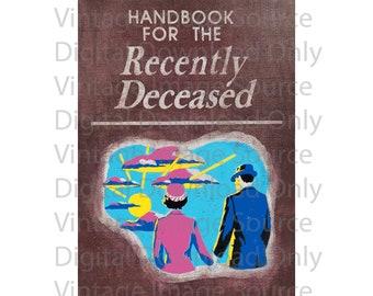 DIGITAL DOWNLOAD Beetlejuice PHOTO Handbook For the Recently Deceased Horror Ghosts 1980s 80s Film Movie Prop Kitschy Vintage Retro