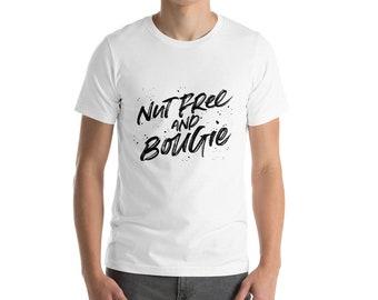 Nut Free & Bougie Short-Sleeve Unisex T-Shirt