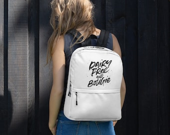 Dairy Free & Bougie Backpack