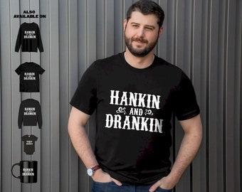 Hankin And Drankin T-shirt Gift Idea For Men Women Birthday Parent Mom Dad Children Easter Day Music Movie Fan Lover LS25MAR73