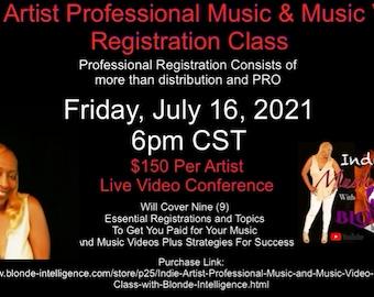 Indie Artist Professional Music &. Music Video Registration Class