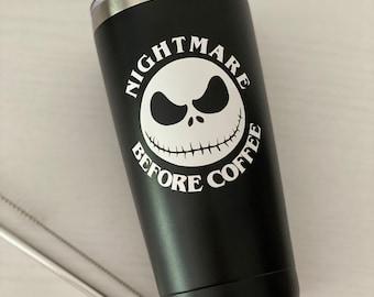 Nightmare Before Coffee Tumbler