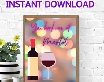 Wine Poster | Kitchen print | Wine bottle & glass picture | Merlot saying | Wine bar decor | Quotes | Instant Download | Letter | A4 | A5