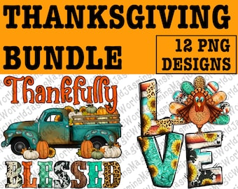 Thanksgiving Design Bundle 12 PNG File,Thanksgiving Bundle Png,Thankful Png,Gobble Png,Thanksgiving Turkey Png,Thankful Png,Instant Download