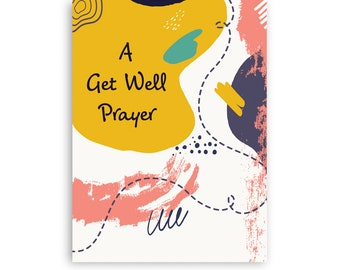 Printable Christian, A Get Well Prayer, Digital Downloadable Card, Get Well Card, Includes Free Envelope Template, Instant PDF Download 5x7
