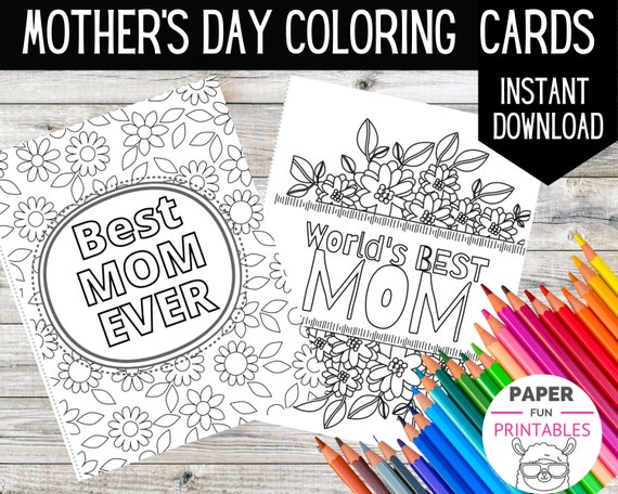 Printable coloring card. Best Mom Ever DIY Mother's day